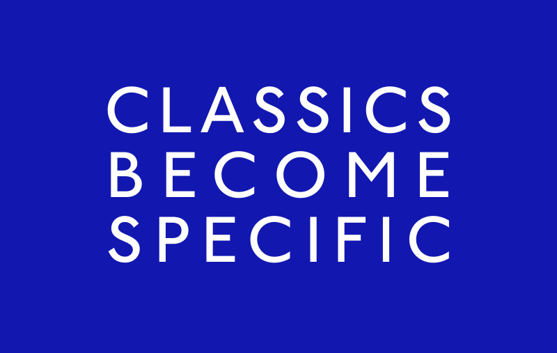 Classics become specific